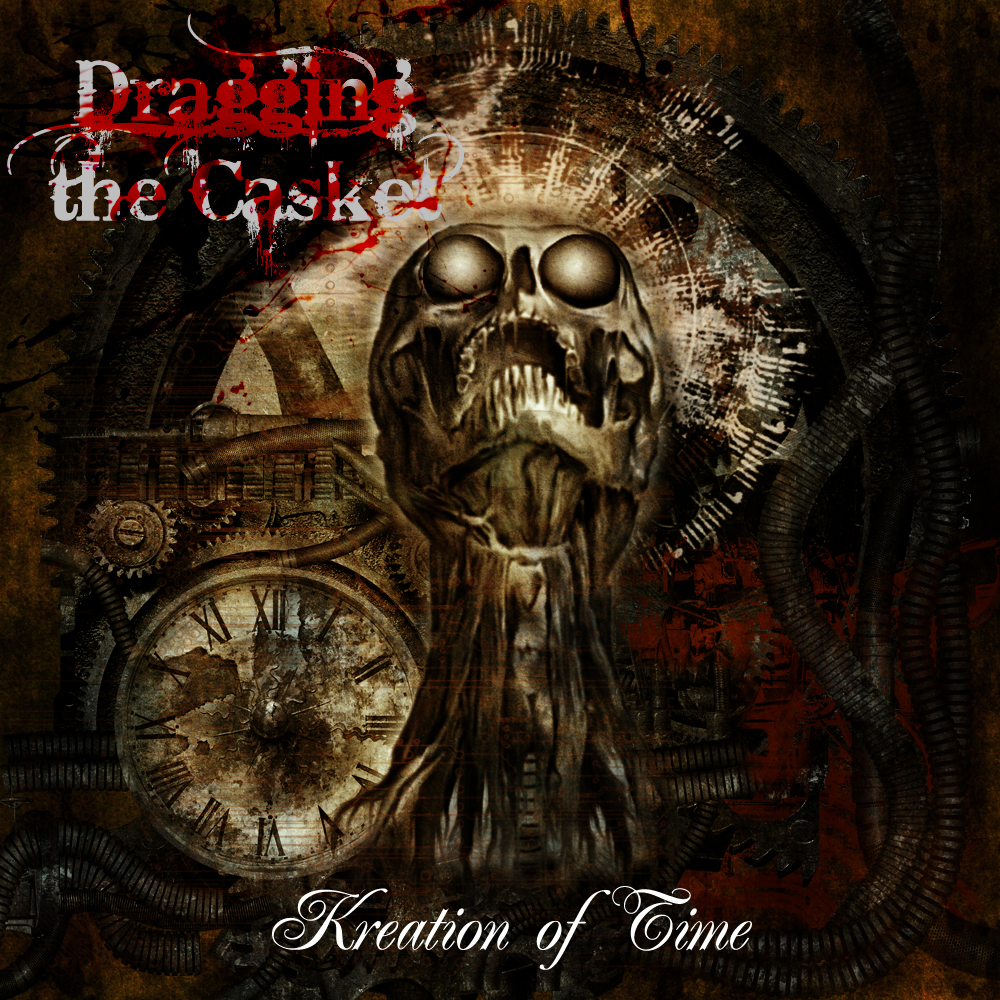 Dragging The Casket - Kreation Of Time